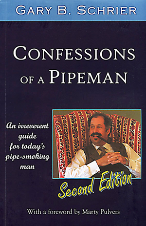 Confessions of a Pipeman, Second Edition - Gary B. Schrier