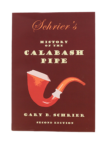 History of the Calabash Pipe, Second Edition