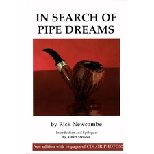 In Search of Pipe Dreams - Rick Newcombe