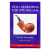 Still Searching for Pipe Dreams (2 Bonus Chapters)