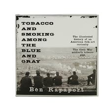 Tobacco and Smoking Among the Blue and Gray